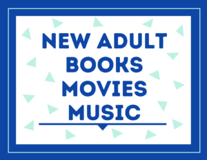 New Adult Books Movies Music